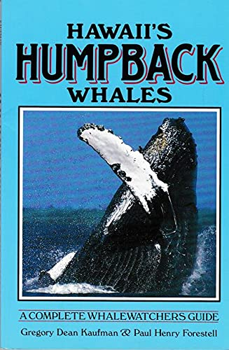 9780938725008: Hawaii's Humpback Whales: A Complete Whalewatcher's Guide