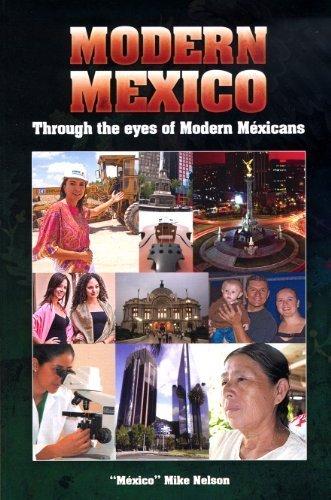 9780938738220: Modern Mexico Through the Eyes of Modern Méxicans