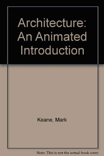 9780938744931: Architecture: An Animated Introduction
