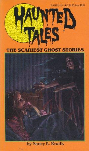 Haunted Tales: The Scariest Ghost Stories (9780938753254) by Nancy E. Krulik