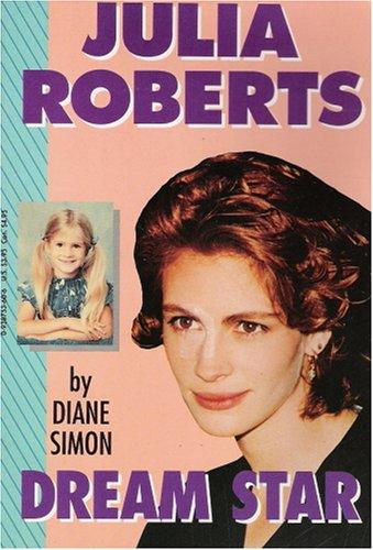 Julia Roberts: Dream Star: Simon, Diane