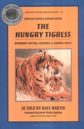 9780938756521: The Hungry Tigress: Buddhist Myths, Legends and Jataka Tales