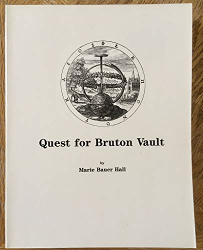 Quest for Bruton Vault: An American Williamsburg Happening: Hall, Marie Bauer