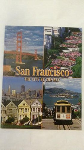 San Franciscoe The City by the Bay: Ken Glaser, Jr