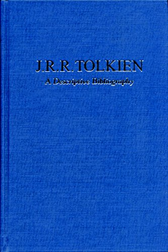 J.R.R. Tolkien: A Descriptive Bibliography (Winchester Bibliographies of 20th Century Writers): ...