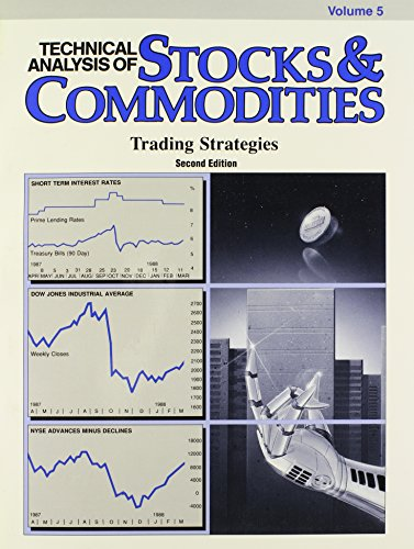 9780938773047: Technical Analysis of Stocks & Commodities, Volume 5: Trading Strategies