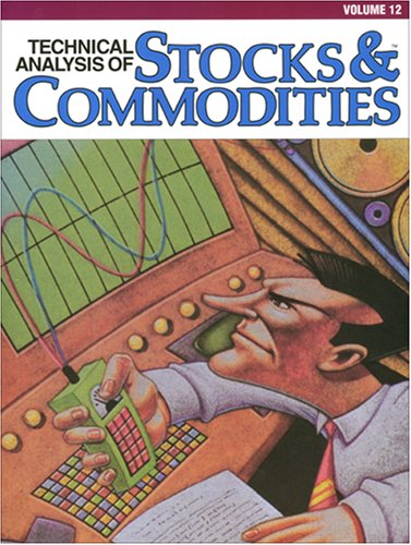 9780938773139: Technical Analysis of Stocks & Commodities, Volume 12