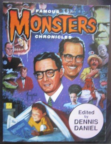 Famous Monsters Chronicles: Dennis Daniel (Editor)