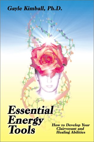 9780938795995: Essential Energy Tools: How to Develop Your Clairvoyant and Healing Abilities