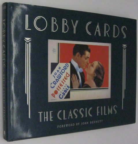 9780938817116: Lobby Cards: the Classic Films: The Michael Hawks Collection