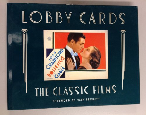 9780938817123: Title: Lobby Cards The Classic Films Portfolio Edition