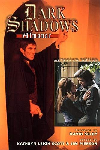 9780938817185: The Dark Shadows Almanac: Millennium Edition