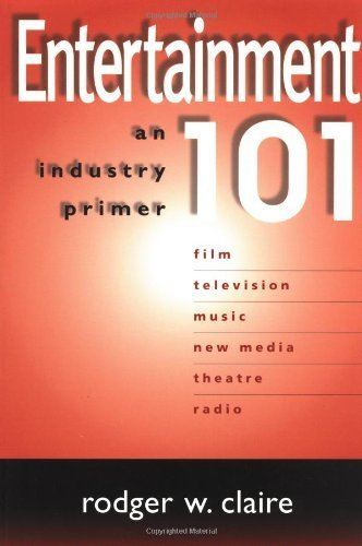 9780938817192: Entertainment 101: An Industry Primer