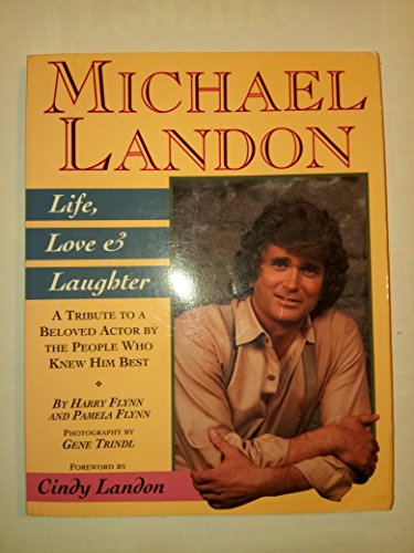 9780938817291: Michael Landon: Life, Love and Laughter