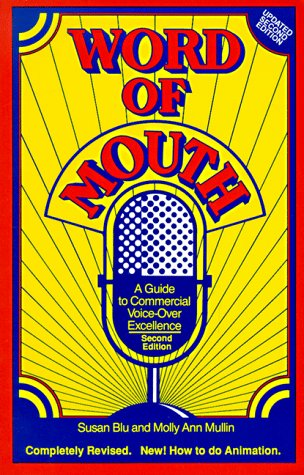 9780938817321: Word of Mouth: A Guide to Commercial Voice-Over Excellence