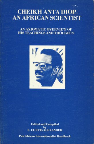 9780938818076: Cheikh Anta Diop: An African Scientist (Pan African Internationalist Handbook, Book 1)