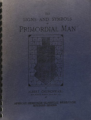 9780938818601: Signs and Symbols of Primordial Man (African Heritage Classical Research Studies)