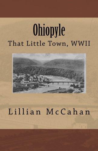 Ohiopyle: That Little Town, WWII: Lillian McCahan