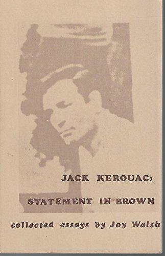 9780938838128: Jack Kerouac: Statement in Brown (The Esprit critique series)