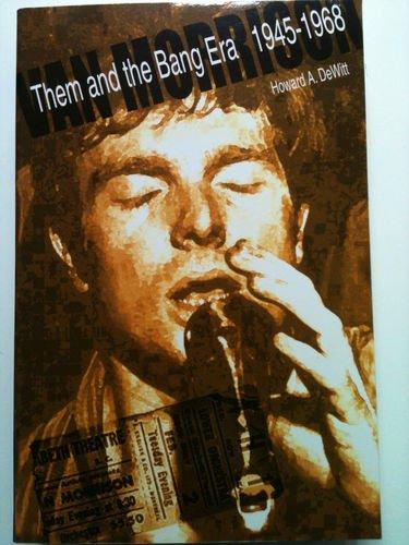 9780938840084: Van Morrison: Them and the Bang Era 1945-1968
