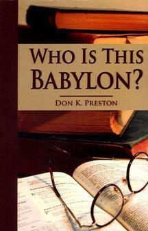 9780938855262: Who Is This Babylon?