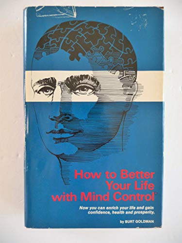 9780938858003: How to better your life with mind control