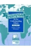 9780938865636: Multicultural Picture Books: Art for Understanding Others, Volume II