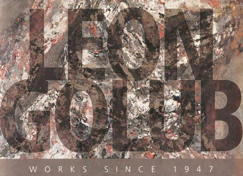 9780938903338: Leon Golub. Works since 1947.