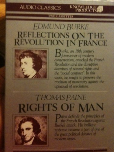 Reflections on the French Revolution / Rights of Man (Giants of Political Thought Audio Classics)