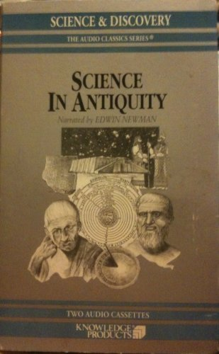 9780938935667: Science In Antiquity (Science & Discovery, The Audio Classics Series)
