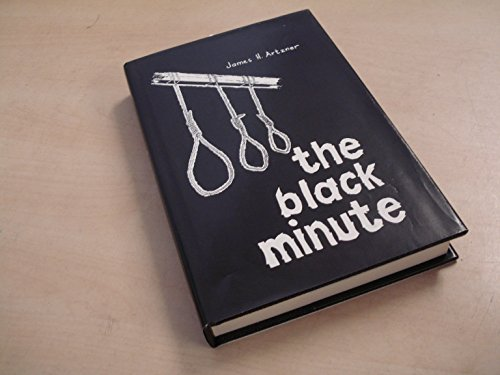 The Black Minute: Artzner, James H.