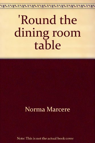 9780938936336: 'Round the dining room table