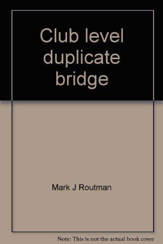 9780938936442: Club level duplicate bridge: Which strategies win?