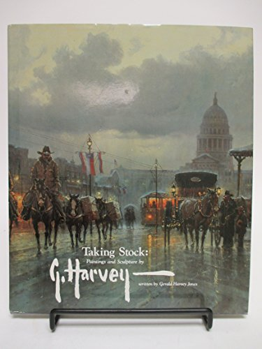 Taking Stock: Paintings and Sculpture By G.Harvey: Jones Gerald Harvey