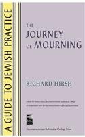 9780938945109: The Journey of Mourning (A Guide to Jewish Practice)