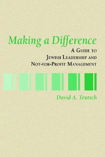 9780938945147: Making a Difference: A Guide to Jewish Leadership and Not-for-Profit Management