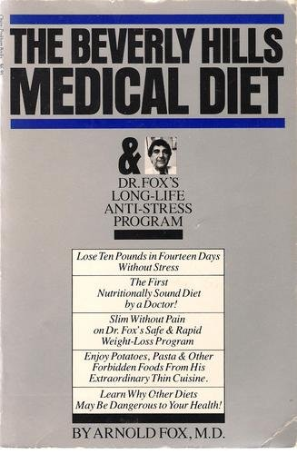 9780938948018: The Beverly Hills Medical Diet