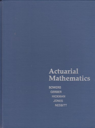 9780938959106: Actuarial Mathematics