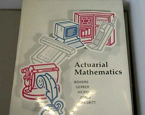 Actuarial Mathematics: James C. Hickman;