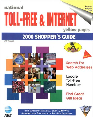 9780938963509: National Toll-Free & Internet 2000 Shoppers Guide (NATIONAL TOLL-FREE AND INTERNET DIRECTORY : SHOPPER'S GUIDE)