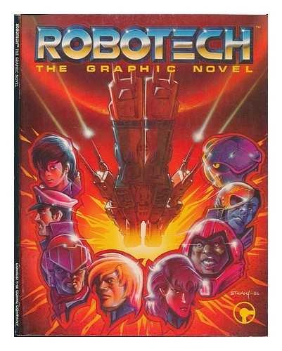 Robotech the Graphic Novel : Genesis: Robotech: Mike Baron; Carl