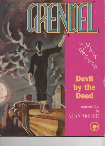 9780938965015: Grendel: Devil by the Deed