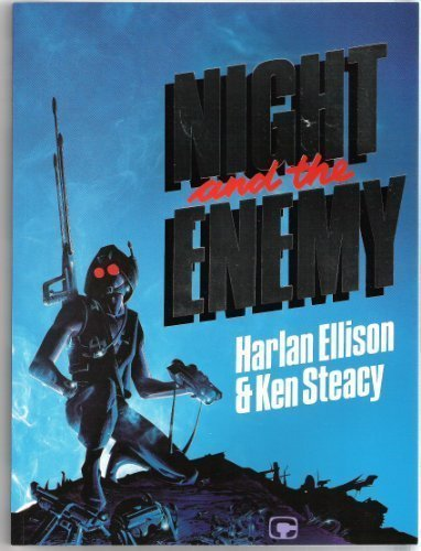 NIGHT AND THE ENEMY: Ellison, Harlan.
