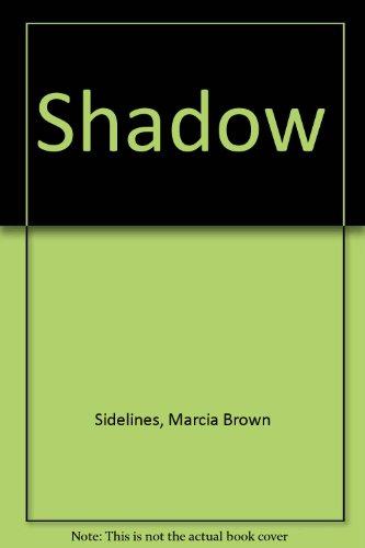 9780938971634: Shadow