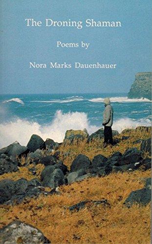 9780938975182: The Droning Shaman: Poems (English and Tlingit Edition)