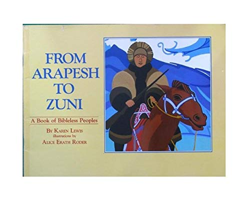 From Arapesh to Zuni: A Book of: Lewis, Karen