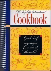 The Wycliffe International Cookbook: Gaylyn Williams