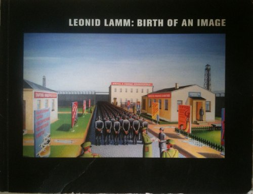 Leonid Lamm: Birth of an image: Lamm, Leonid