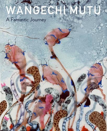 9780938989363: Wangechi Mutu: A Fantastic Journey