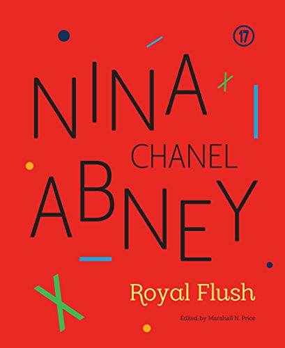 Nina Chanel Abney: Royal Flush: Marshall N. Price